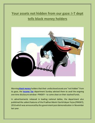 Your assets not hidden from our gaze- I-T dept tells black money holders
