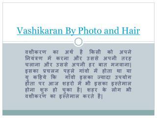Vashikaran by photo and hair