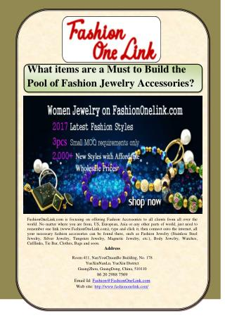 What items are a Must to Build the Pool of Fashion Jewelry Accessories?