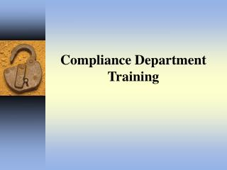 Compliance and Other Training