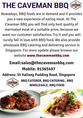 YOUR FEVORITE BBQ FOOD PARTNER - THE CAVEMAN BBQ(BBQ FOOD, BBQ CARTERER,BBQ WHOLESALE)