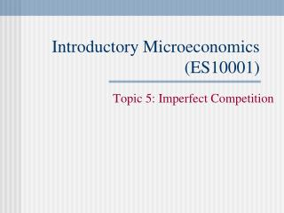 Introductory Microeconomics ES10001