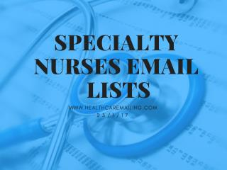 Specialty Nurses Email  Lists for maximum ROI