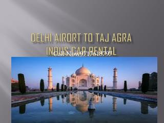 Delhi Airport To Taj