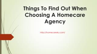 Things to find out when choosing a homecare agency