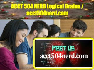 ACCT504NERD Logical Brains / acct504nerd.com