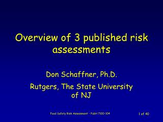 Overview of 3 published risk assessments