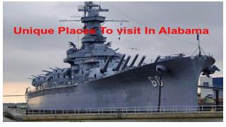 Remarkable Places To Visit In Alabama