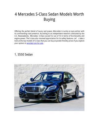 4 Mercedes S Class sedan model worth buying.