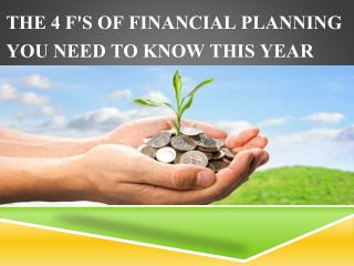 The 4 F's of financial planning you need to know this year