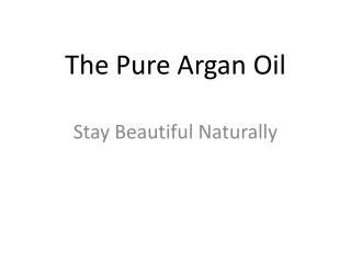 The Pure Argan Oil