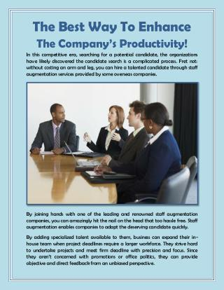 The Best Way To Enhance The Company's Productivity!