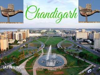 Welcome to Chandigarh (The City Beautiful)