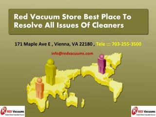 Red Vacuum Store Best Place To Resolve All Issues Of Cleaners