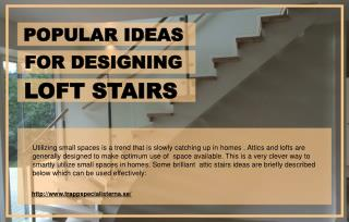 Why Should One Design Loft Stairs In The Form Of Loft Ladders?