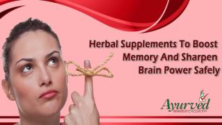 Herbal Supplements To Boost Memory And Sharpen Brain Power Safely