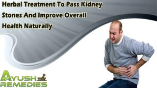 Herbal Treatment To Pass Kidney Stones And Improve Overall Health Naturally