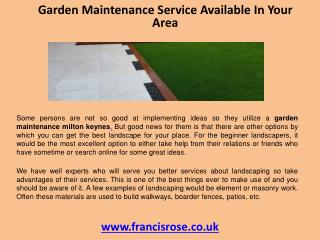 Garden maintenance service available in your area