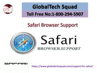 Safari Browsers Support Toll Free 1-800-294-5907