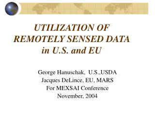 UTILIZATION OF REMOTELY SENSED DATA  in U.S. and EU