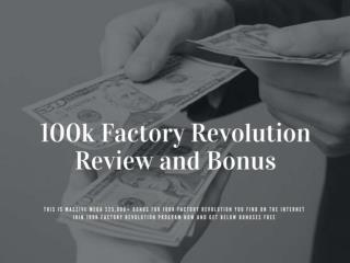 100k factory revolution