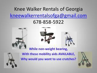 Knee Walker Rentals of Georgia kneewalkerrentalsofgagmail 678-858-5922