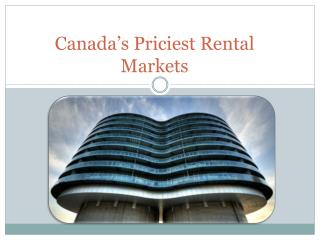 Canada's Priciest Rental Markets