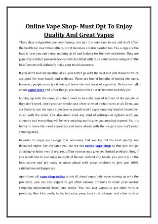 Online Vape Shop- Must Opt To Enjoy Quality And Great Vapes
