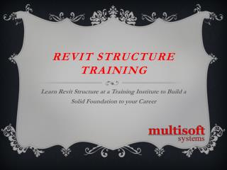 Learn revit structure at a training institute to build a solid foundation to your career