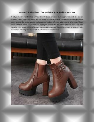 Women's Stylish Shoes: The Symbol of Style, Fashion and Class