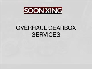 Overhaul Gearbox