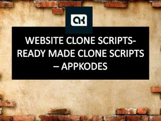 Website Clone Scripts- Ready made Clone Scripts – Appkodes