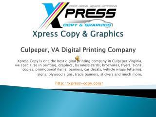 Xpress Copy & Graphics Northern Virginia Printing Company