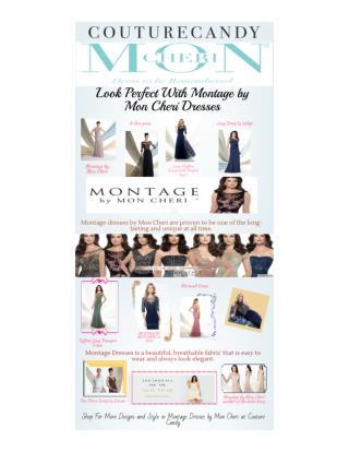 Fabulous Montage Dresses by Mon Cheri