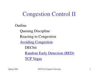 Congestion Control II