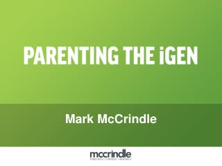 Parenting the i generation mark mccrindle