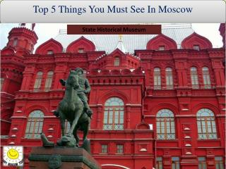 Top 5 Things You Must See In Moscow
