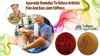 Ayurvedic Remedies To Relieve Arthritis Pain And Ease Joint Stiffness