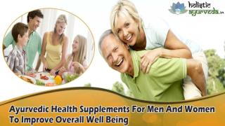 Ayurvedic Health Supplements For Men And Women To Improve Overall Well-Being
