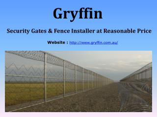 Security Gates & Fence Installer at Reasonable Price