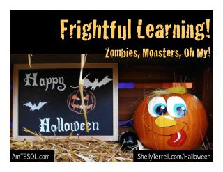 Frightful Learning! Zombies, Monsters, Oh My!