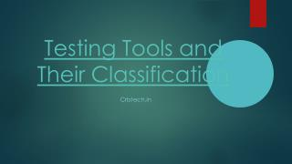 Testing Tools and Their Classification