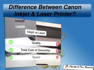 Difference Between Canon Inkjet And Laser Printer ?
