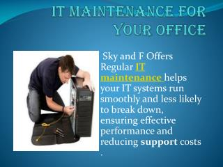 IT maintenancefor your office