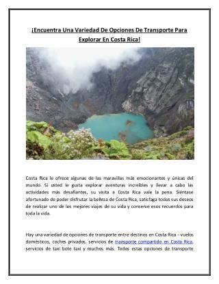 ¡Encuentra Una Variedad De Opciones De Transporte Para Explorar En Costa Rica!