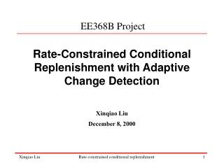 Rate-Constrained Conditional Replenishment with Adaptive Change Detection