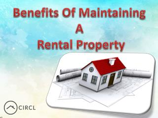 Benefits Of  Maintaining A Rental Property