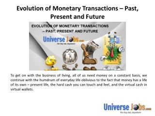 Evolution of Monetary Transactions – Past, Present and Future
