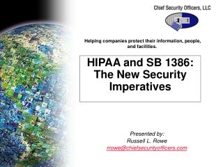 HIPAA and SB 1386: The New Security Imperatives