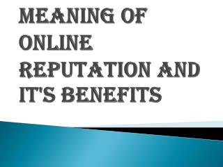 Things You Should Know About Online Reputation Management